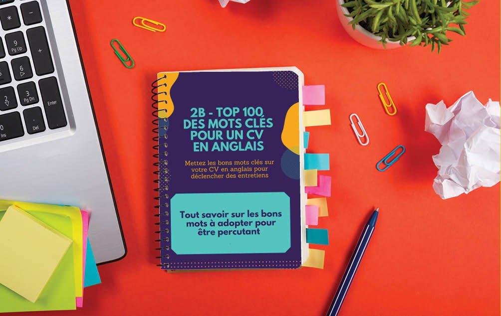 Une fiche conseil très utile pour la rédaction d'un CV percutant en anglais