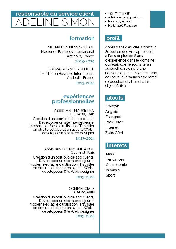 Un CV simple et aéré qui facilite la lecture du document.